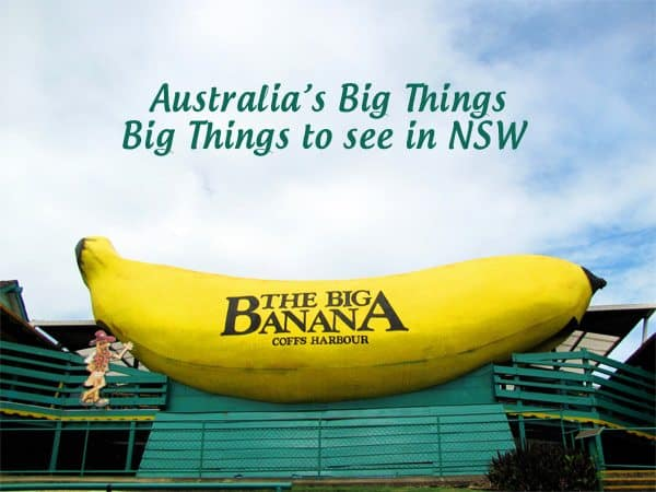 Australia's Big Things to See in NSW