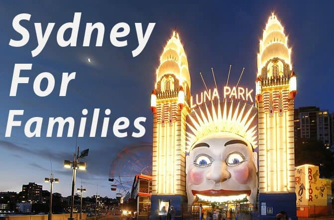 Sydney for Families – Holiday & Activity Ideas