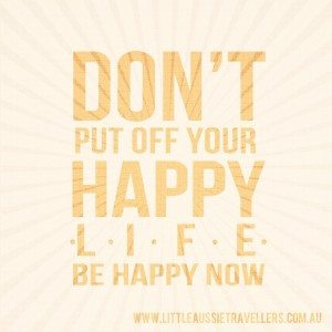 How to live a happy life quote
