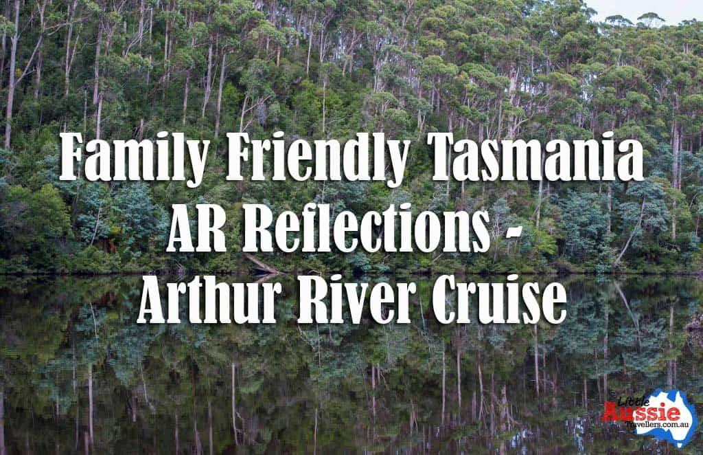 AR Reflections Arthur River Cruises, Tasmania